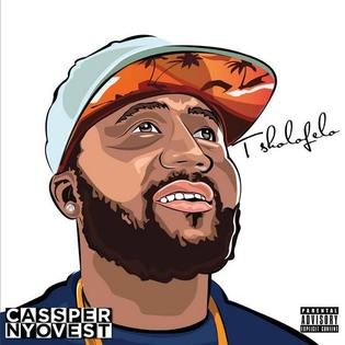Cassper Nyovest - I Hope You Bought It  Lyrics
