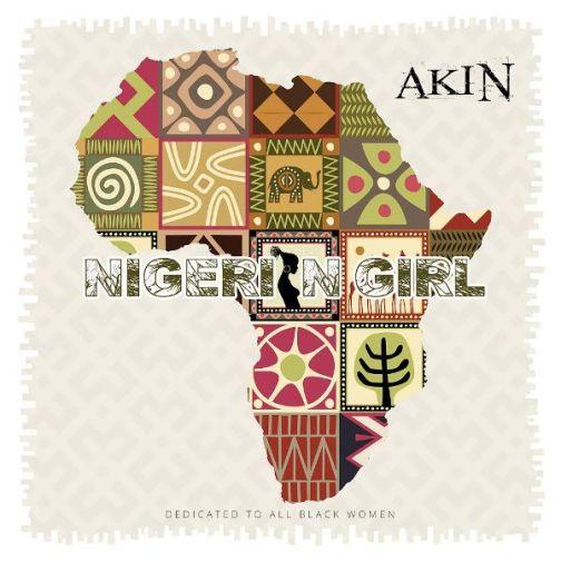 Akin - Nigerian Girl  Lyrics