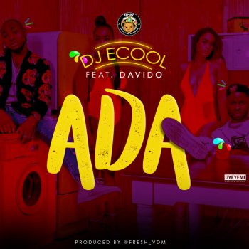 E Cool - Ada Ft. Davido Lyrics