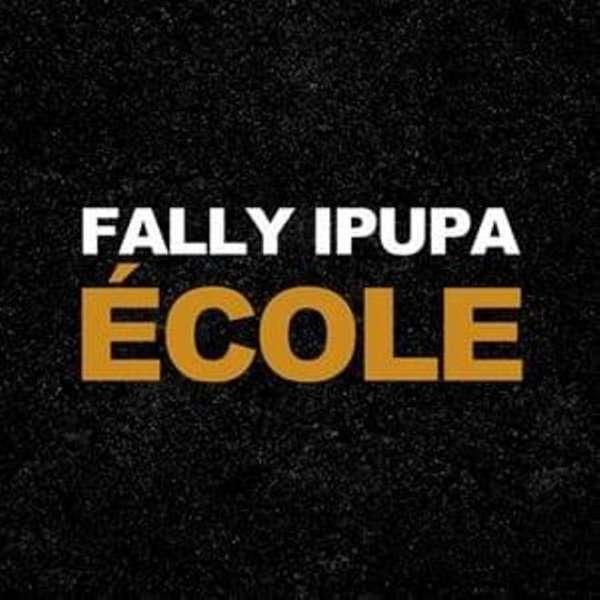 Fally Ipupa - Ecole  Lyrics