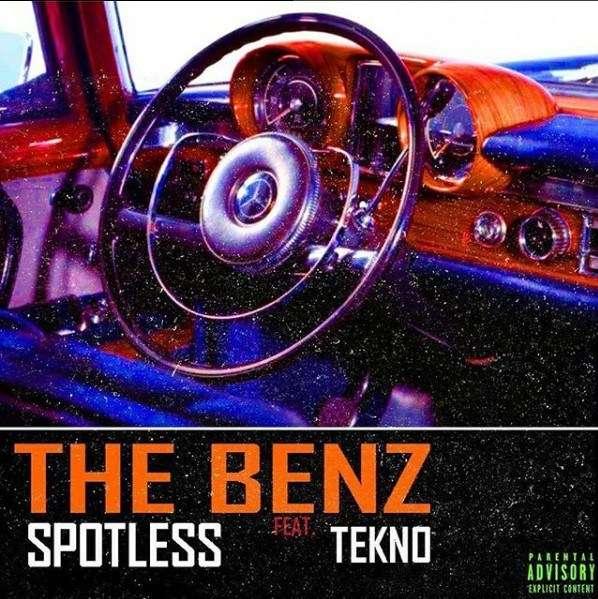 Spotless - The Benz Ft. Tekno Lyrics
